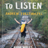 """The cover of Andrew Forsthoefel's book """"Walking to Listen; 4,000 Miles Across America, One Story at a Time"""""""