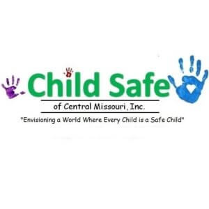 "Child Safe of Central Missouri Inc. ""Envisioning a World Where Every Child is a Safe Child"""