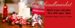 "The Chrstkindlmarket flyer. ""mark your calendar, Dec/ 6th 5pm-8pm, Dowtown Cole Camp"""