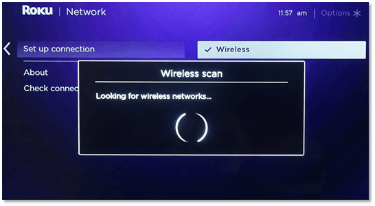 For a first-time wireless connection setup, your Roku device will automatically scan for any available networks within range.